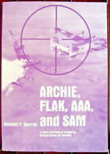 Archie, Flak, AAA, and Sam Short Operational History of Ground-Based Air Defense