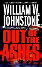 Out of the Ashes (Ashes Series #1) by Johnstone, William W.