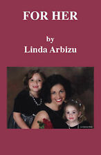 NEW For Her by Linda Arbizu