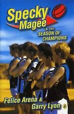 Specky Magee and the Season of Champions by Felice Arena, Garry Lyon (Paperback,