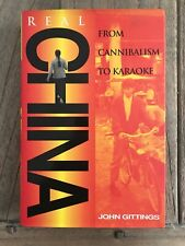 Real China Hardcover From Cannibalism To Karaoke Book John Gittings
