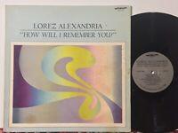 Lorez Alexandria How Will I Remember You EX ORIG jazz funk Baltimore Oriole!!!