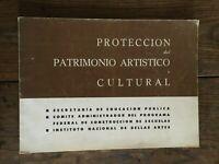 Mexico Por La Proteccion Del Patrimonio Artistico Y Cultural Icomos 1964