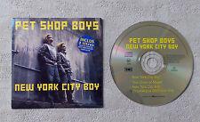"""CD AUDIO MUSIQUE INT / PET SHOP BOYS """"NEW YORK CITY BOY"""" 1999 CDM 3T PARLOPHONE"""
