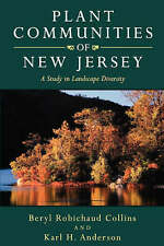 NEW Plant Communities of New Jersey: A Study in Landscape Diversity