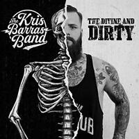 The Kris Barras Band - The Divine And Dirty (NEW CD)