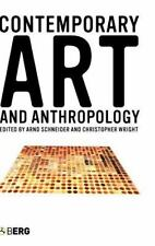 Contemporary Art and Anthropology (2006, Hardcover)