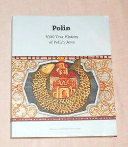 Polin 1000 Year History of Polish Jews - English Edition - 2014
