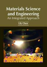 Materials Science and Engineering: An Integrated Approach
