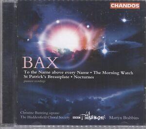 Bax: Orchestral & Choral Works Huddersfield Ch Soc, BBCPO, Brabbins  CD