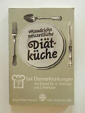 Maudrichs neuzeitliche Diätkoche Heft 7 bei Darmerkrankungen Kriehuber Maudrich
