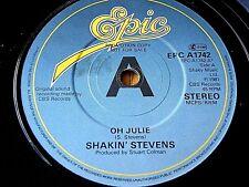 """SHAKIN' STEVENS - OH JULIE  7"""" VINYL PROMO"""