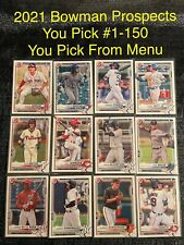 2021 Bowman Baseball Prospects You Pick Complete Your Set Card #1-150