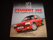 PEUGEOT 205 THE COMPLETE STORY ADAM SLOMAN 2015 1st ed. altezza/B NUOVO