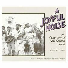 A Joyful Noise Hardcover new/old stock 1990 book New Orleans Music Illustrated