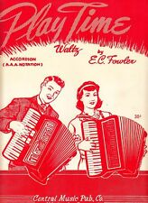 Play Time Waltz E C Fowler 1956 Vintage Accordion Sheet Music