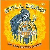 Still Dead! The Grim Reaper's Jukebox (CDCHD 1205)