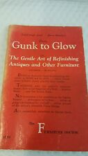 From Gunk to Glow: The Gentle Art of Refinishing Antiques and Other Furniture Pa