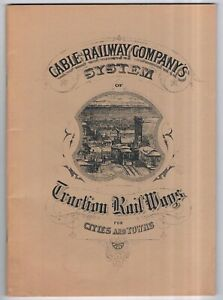 CABLE RAILWAY CO SYSTEM OF TRACTION RAILWAYS - SAN FRANCISCO 1881-FACSIMILE 1973