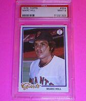 1978 Topps Baseball #359 Marc Hill Giants,  PSA 9 MINT High Grade card.