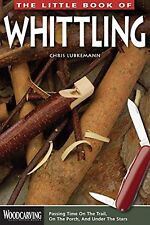 Little Book of Whittling The (Woodcarving Illustrated Books) NEW BOOK
