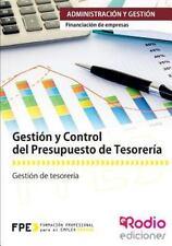 Gestion y Control Del Presupuesto de Tesoreria. Financiacion de Empresas :...
