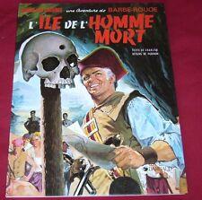 BARBE-ROUGE - L'ILE DE L'HOMME MORT - CHARLIER HUBINON - DARGAUD