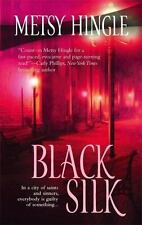 Black Silk by Metsy Hingle (2006, Softcover)