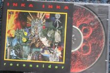 INKA INKA ~ Reconsider (1992 CD) RARE & Out of Print!
