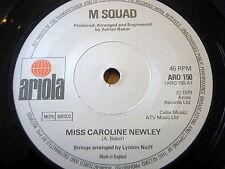 "M SQUAD - MISS CAROLINE NEWLEY  7"" VINYL"