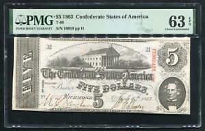T-60 1863 $5 CSA CONFEDERATE STATES OF AMERICA CURRENCY NOTE PMG UNC-63EPQ