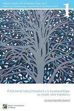 El Patrimonio Cultural Inmaterial y la Sociomuseologia: un Estudio Sobre...