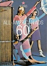 All-American Ads of the 60s by Jim Heimann (2003, Paperback) Taschen Book