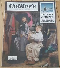 COLLIERS MAGAZINE JUNE 14 1952 ON GUARD AT THE POLE RAINY DAY IN THE ATTIC