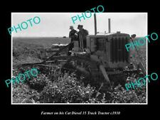 OLD 6 X 4 HISTORIC PHOTO OF FARMER & HIS CATERPILLER THIRTY FIVE TRACTOR c1930