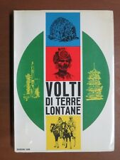 VOLTI DI TERRE LONTANE Vita costumi popoli Daria Bertolini Editrice CEM 1967