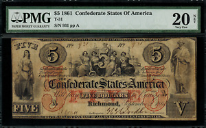 T-31 $5 1861 Confederate Currency CSA - Graded PMG 20 NET - Very Fine