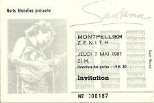 RARE / TICKET BILLET DE CONCERT - SANTANA : LIVE A MONTPELLIER ( FRANCE ) 1987