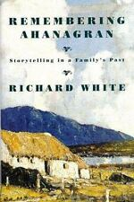 NEW - Remembering Ahanagran: Storytelling in a Family's Past