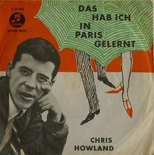 """CHRIS HOWLAND DAS HAB ICH IN PARIS GELERNT - BLONDER STERN  7""""SINGLES (h46)"""