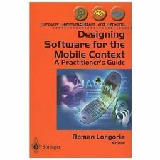 Designing Software for the Mobile Context: A Practitioner's Guide-ExLibrary
