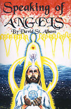 NEW Speaking of Angels: A Journal of Angelic Contact by David St. Albans