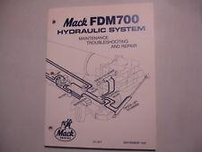 Mack FDM700 Hydraulic System Maintenance Troubleshooting Rpr Service Shop Manual