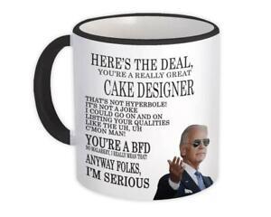 Gift Mug : for CAKE DESIGNER Joe Biden Best Gag Great Humor