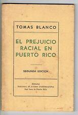 Tomas Blanco El Prejuicio Racial En Puerto Rico Apuntes Boricuas 1948 BAP