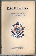 Provenzani A.; ESCULAPIO aneddoti ; Formìggini 1929