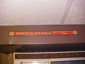 WONDER ORANGE SODA TIN METAL STRIP STORE SIGN 1940'S Original  Wonder Drink POP