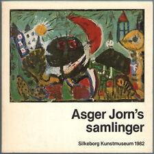 ASGER JORN'S SAMLINGER Silkeborg Kunstmuseum 1982 collezioni Cobra Situazionismo
