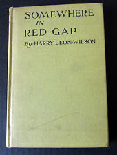 Antique 1916 Book Somewhere in Red Gap Harry Leon Wilson Ilustrated First Ed.