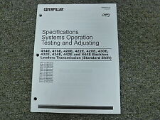 Caterpillar Cat 414E 416E 420E Backhoe Transmission Testing Adjusting Manual